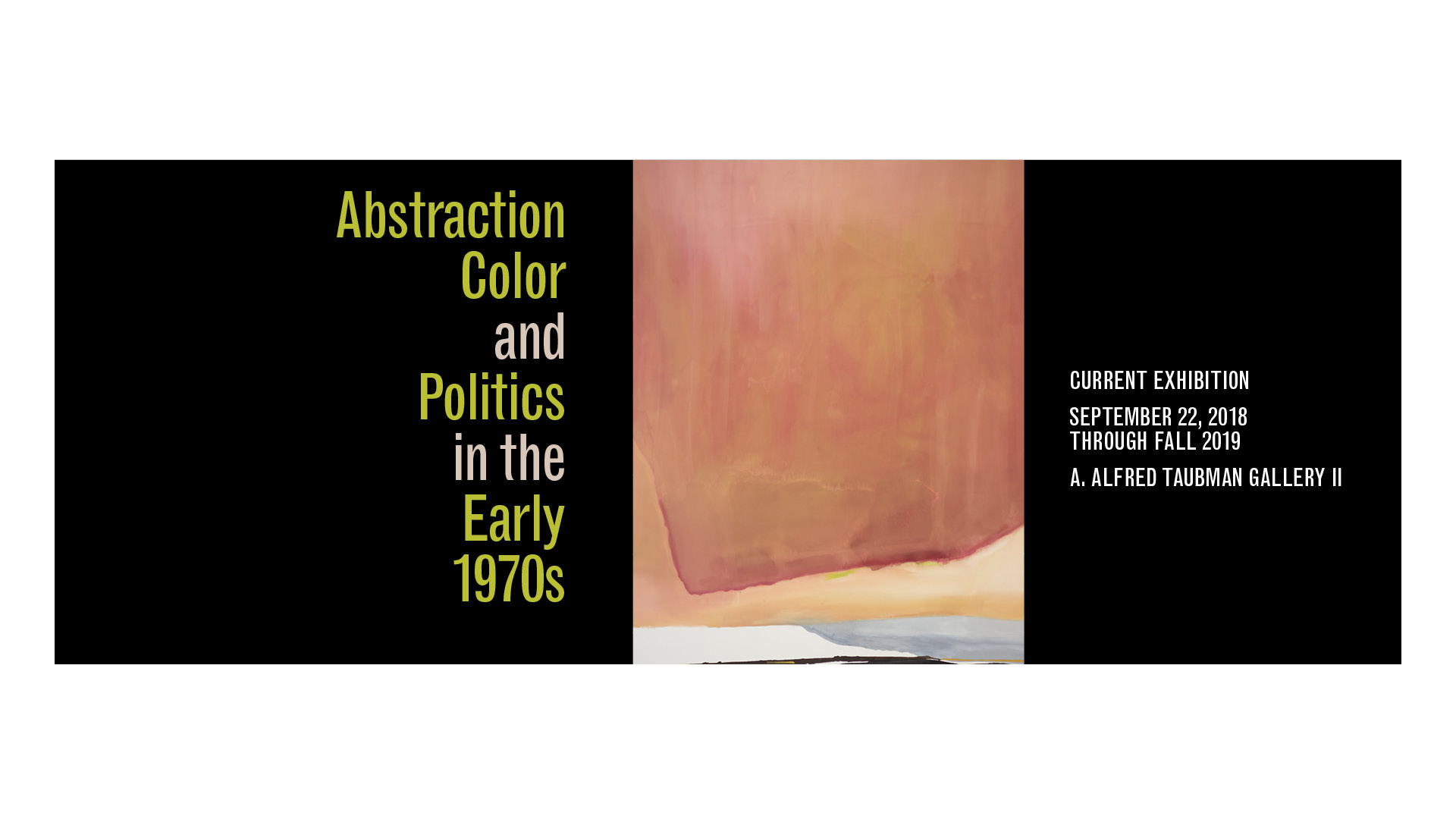 Abstraction, Color, and Politics in the Early 1970s