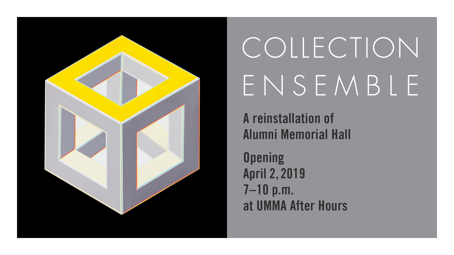 Collection Ensemble Opens April 2, 2019