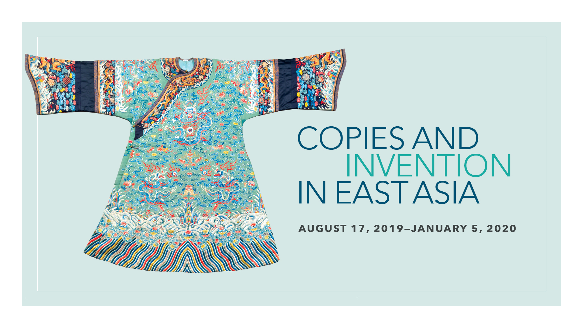 Copies and Invention in East Asia: August 17, 2019 through January 5, 2020